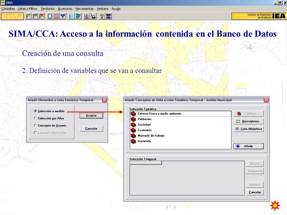 2. Definición de variables que se van a consultar Creación de una consulta SIMA/CCA: Acceso a la información contenida en el Banco de Datos