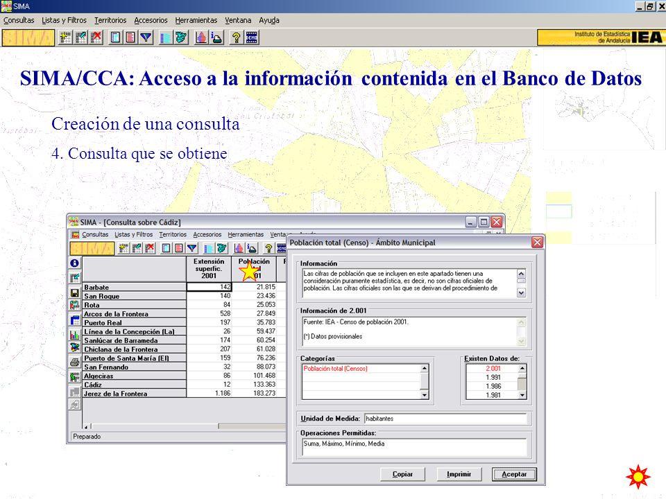 4. Consulta que se obtiene Creación de una consulta SIMA/CCA: Acceso a la información contenida en el Banco de Datos