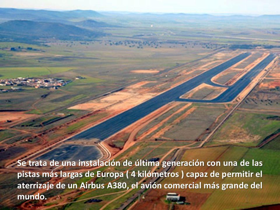 Se trata de una instalación de última generación con una de las pistas más largas de Europa ( 4 kilómetros ) capaz de permitir el aterrizaje de un Airbus A380, el avión comercial más grande del mundo.