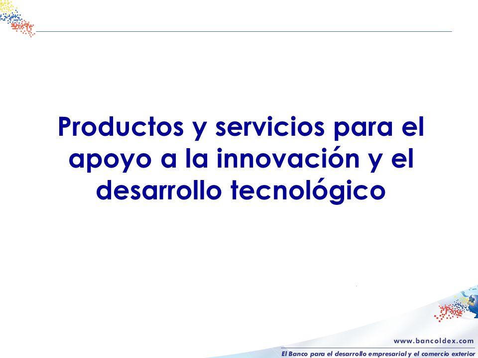 Productos y servicios para el apoyo a la innovación y el desarrollo tecnológico