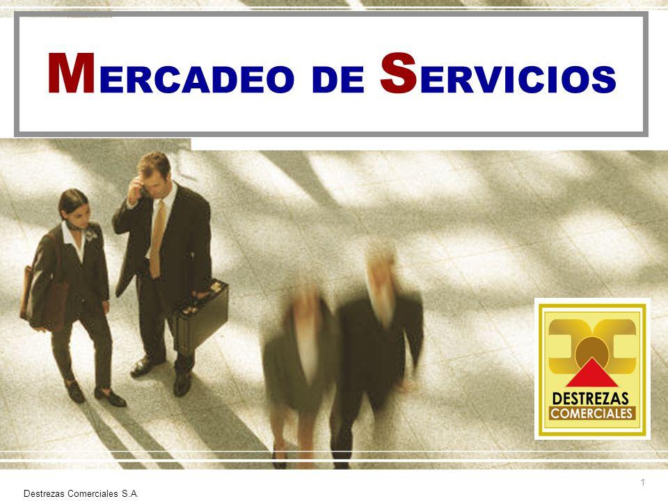 Destrezas Comerciales S.A.2 ¿Qué es mercadeo de servicios.