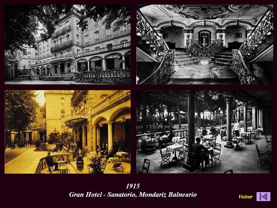 1915 Gran Hotel - Sanatorio, Mondariz Balneario Volver