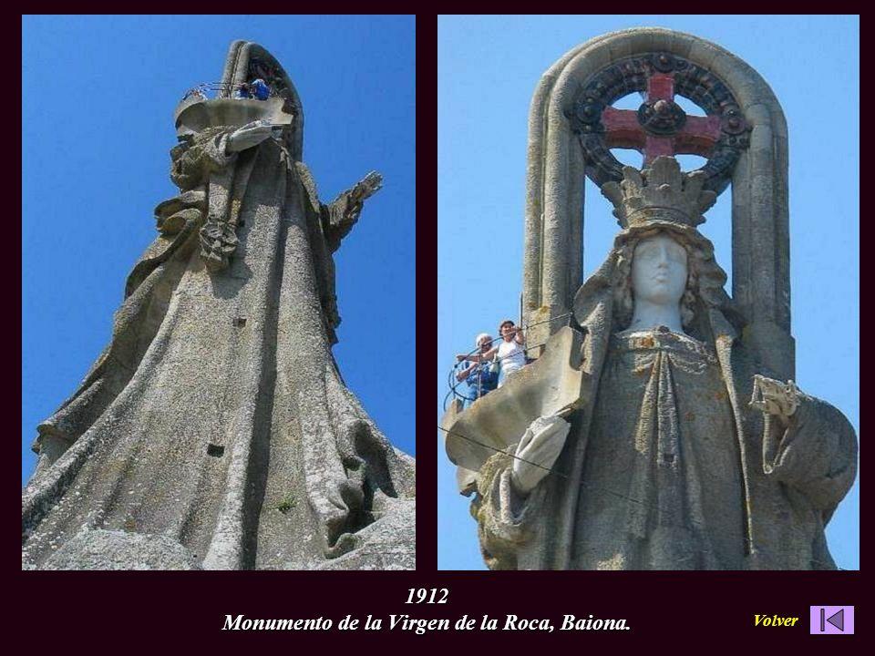 1912 Monumento de la Virgen de la Roca, Baiona. Volver