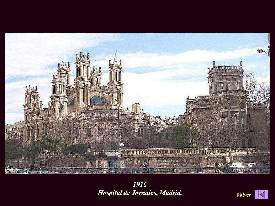 1916 Hospital de Jornales, Madrid. Volver