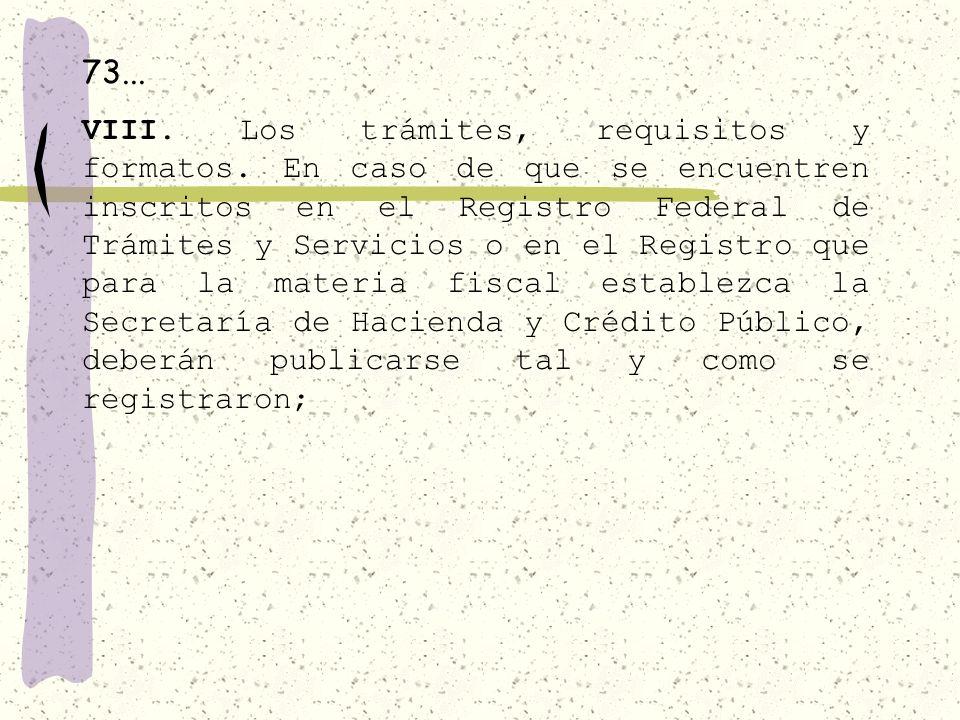 7... V. El domicilio de la unidad de enlace, además de la dirección electrónica donde podrán recibirse las solicitudes para obtener la información; VI