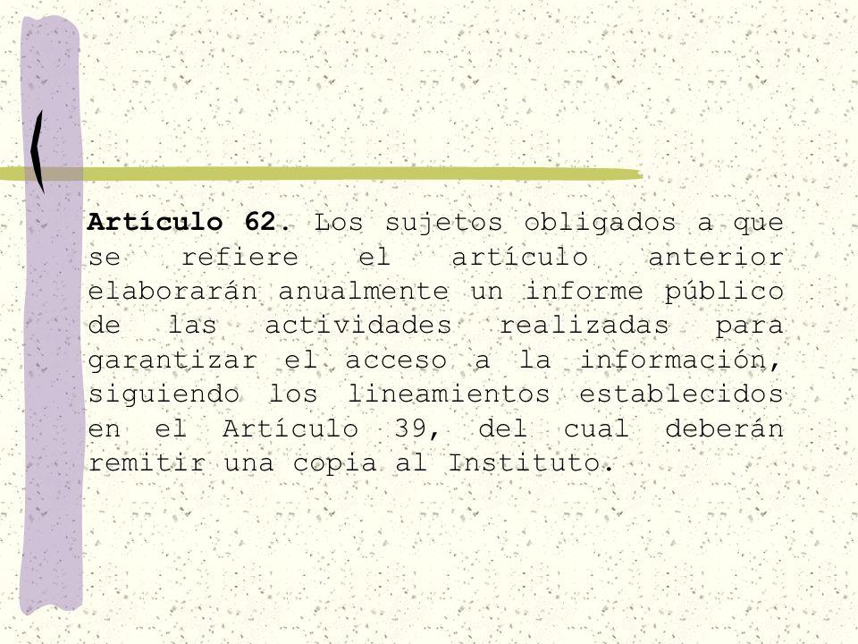 61... VII. Una instancia interna responsable de aplicar la Ley, resolver los recursos, y las demás facultades que le otorga este ordenamiento.
