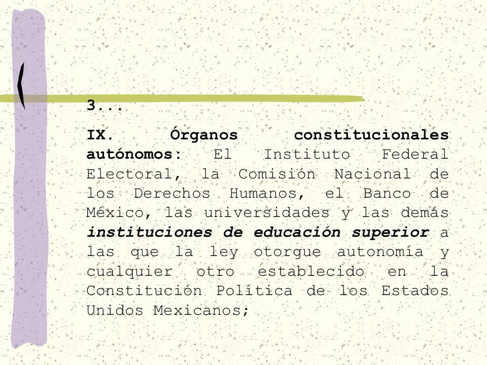 3... VII.- Las universidades y las demás instituciones de educación superior a las que la ley otorgue autonomía, tendrán la facultad y la responsabili