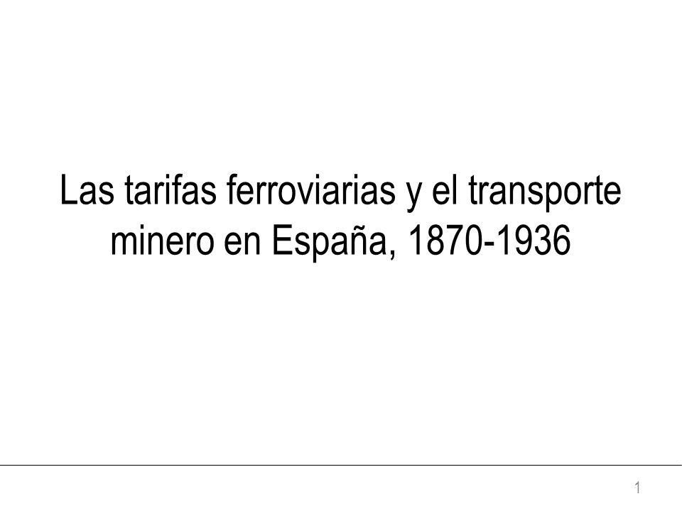Las tarifas ferroviarias y el transporte minero en España, 1870-1936 1