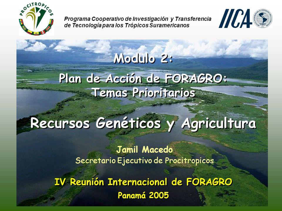 Programa Cooperativo de Investigación y Transferencia de Tecnología para los Trópicos Suramericanos La Comunidad Andina de Naciones (CAN) buscó Armonizar las políticas y las legislaciónes al nivel nacional y regional a través de procedimientos legales para transferencia de germoplasma (Decisión 391).