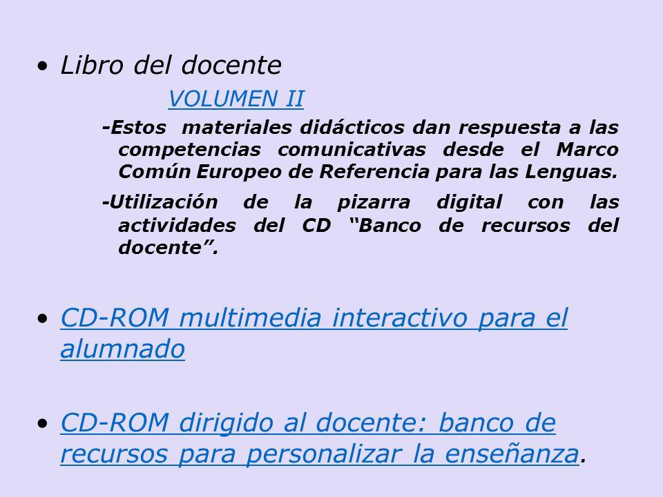 Libro del docente VOLUMEN II -Estos materiales didácticos dan respuesta a las competencias comunicativas desde el Marco Común Europeo de Referencia pa