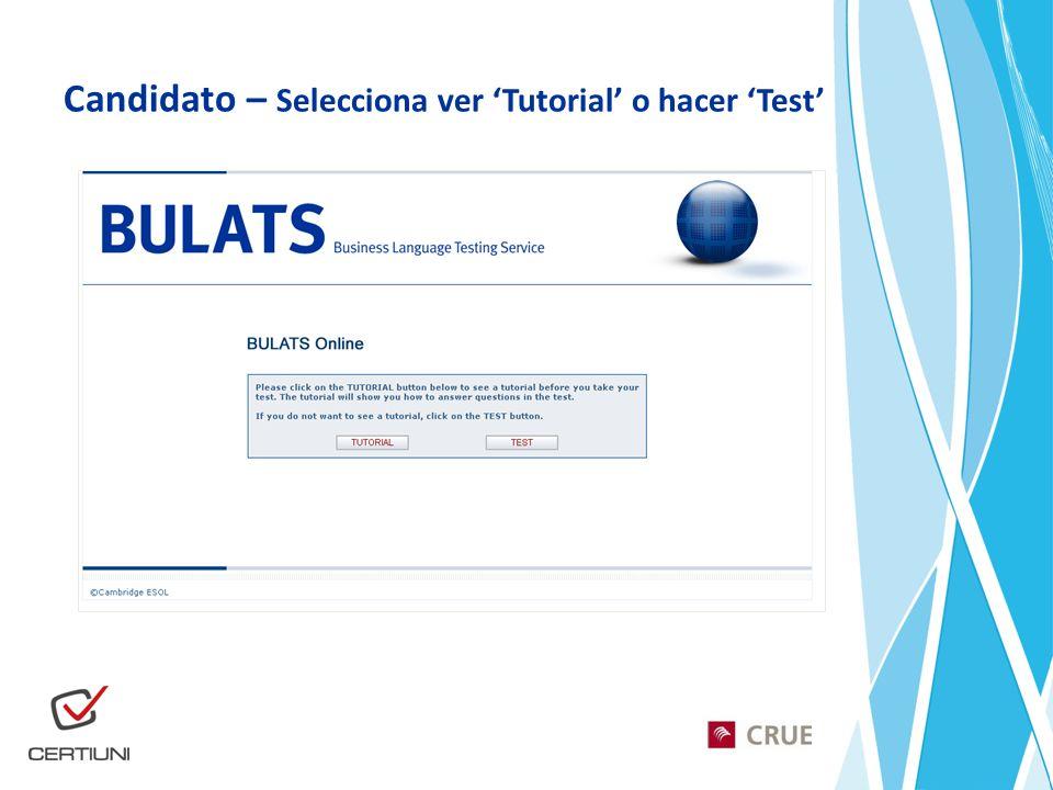 Candidato – Selecciona ver Tutorial o hacer Test