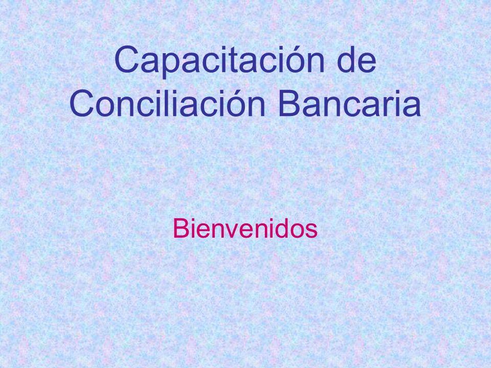 Capacitación de Conciliación Bancaria Bienvenidos