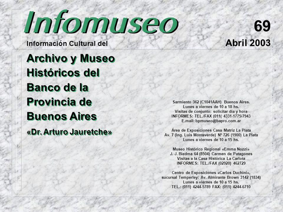 Sarmiento 362 (C1041AAH) Buenos Aires.Lunes a viernes de 10 a 18 hs.