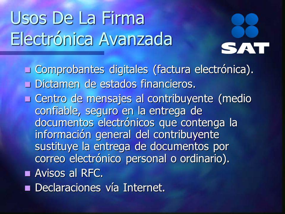 Usos De La Firma Electrónica Avanzada Comprobantes digitales (factura electrónica). Comprobantes digitales (factura electrónica). Dictamen de estados