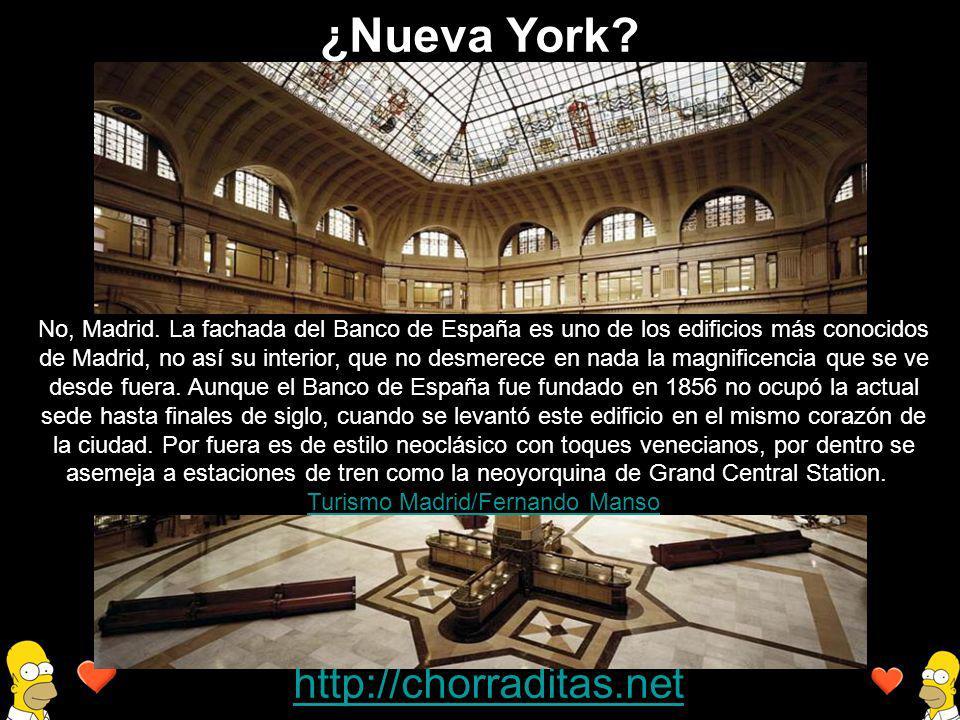 http://chorraditas.net No, Madrid. La fachada del Banco de España es uno de los edificios más conocidos de Madrid, no así su interior, que no desmerec