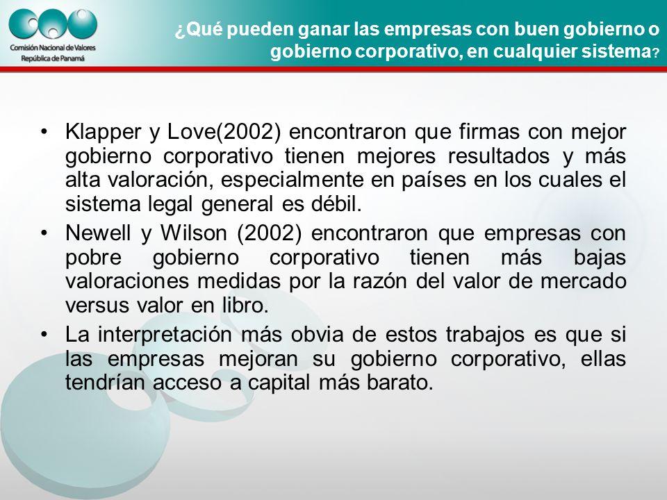 ¿Qué pueden ganar las empresas con buen gobierno o gobierno corporativo, en cualquier sistema ? Klapper y Love(2002) encontraron que firmas con mejor