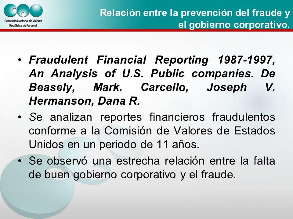 Relación entre la prevención del fraude y el gobierno corporativo. Fraudulent Financial Reporting 1987-1997, An Analysis of U.S. Public companies. De