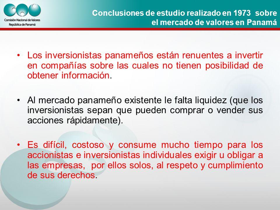 Conclusiones de estudio realizado en 1973 sobre el mercado de valores en Panamá Los inversionistas panameños están renuentes a invertir en compañías s