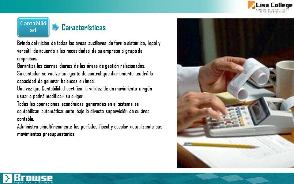 Contabilid ad Brinda definición de todas las áreas auxiliares de forma sistémica, legal y versátil de acuerdo a las necesidades de su empresa o grupo
