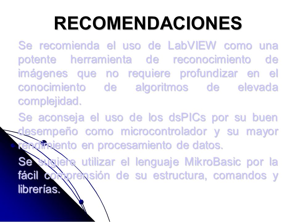 CONCLUSIONES El control implementado brinda características especiales de funcionamiento como instrumento de laboratorio permitiendo que equipos de ba