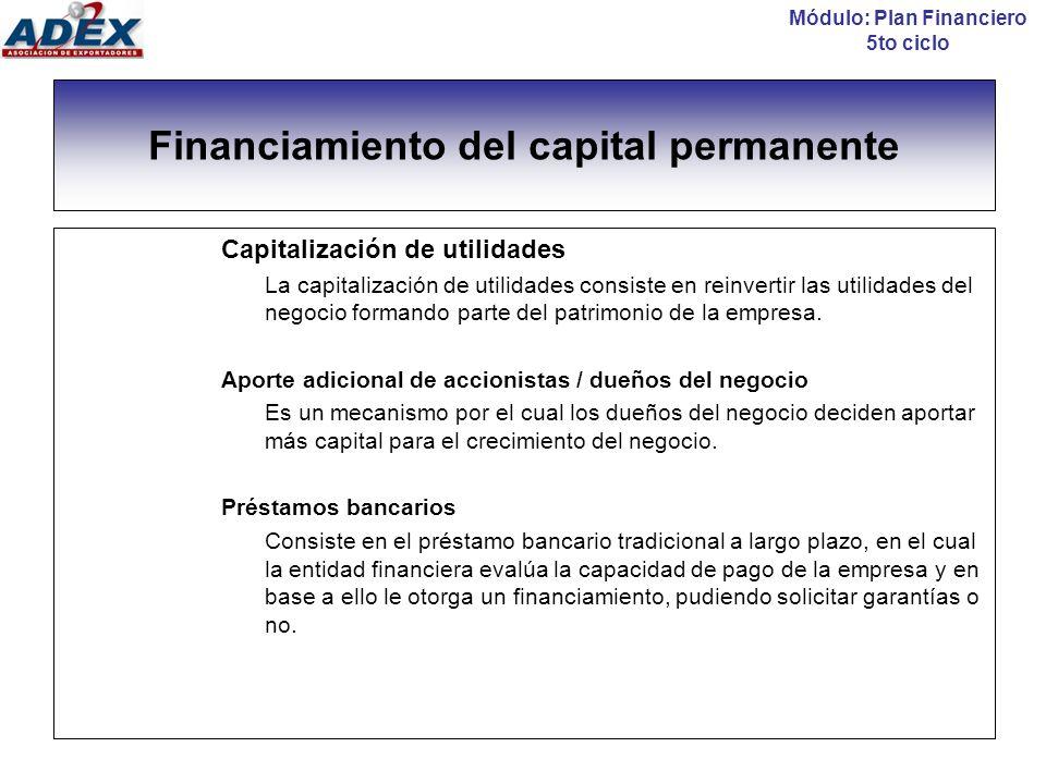 Financiamiento del capital permanente Leasing Es una operación a través de un contrato en cual la entidad financiera adquiere un activo para ceder su uso y disfrute a la organización durante un plazo determinado, a cambio del pago de una contraprestación económica.