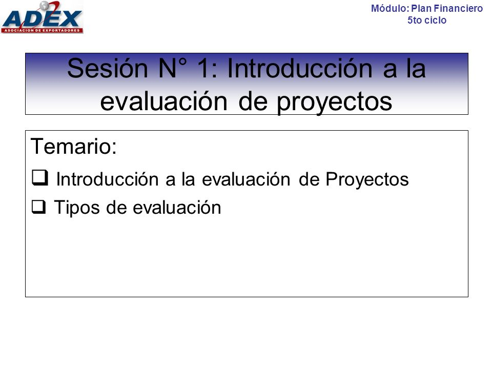 Introducción a la evaluación de proyectos Módulo Plan Financiero 5to ciclo