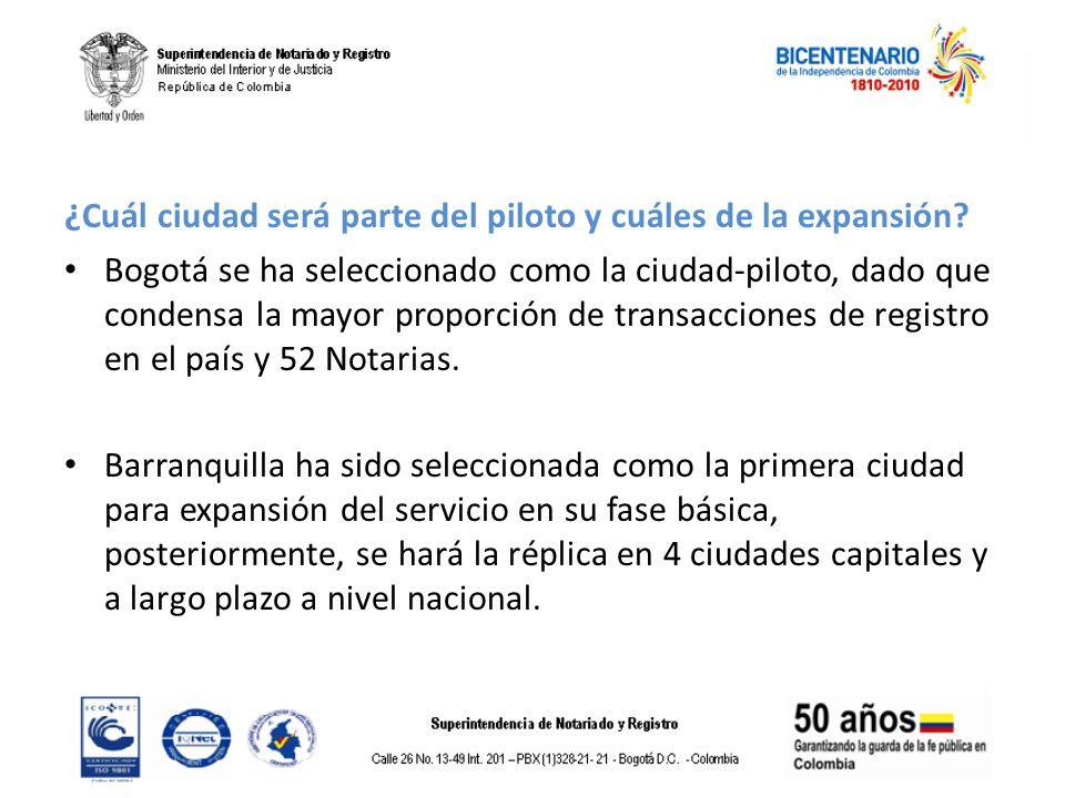 ¿ Cuál ciudad será parte del piloto y cuáles de la expansión? Bogotá se ha seleccionado como la ciudad-piloto, dado que condensa la mayor proporción d