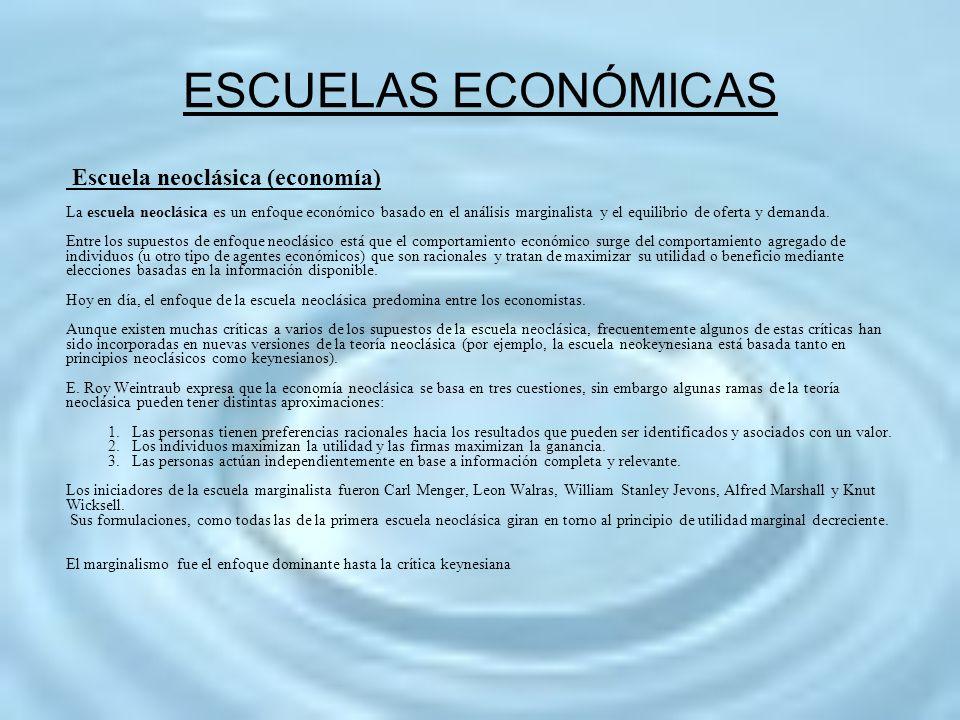 Escuela neoclásica (economía) La escuela neoclásica es un enfoque económico basado en el análisis marginalista y el equilibrio de oferta y demanda. En