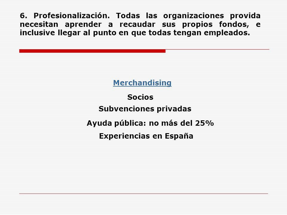 6. Profesionalización.