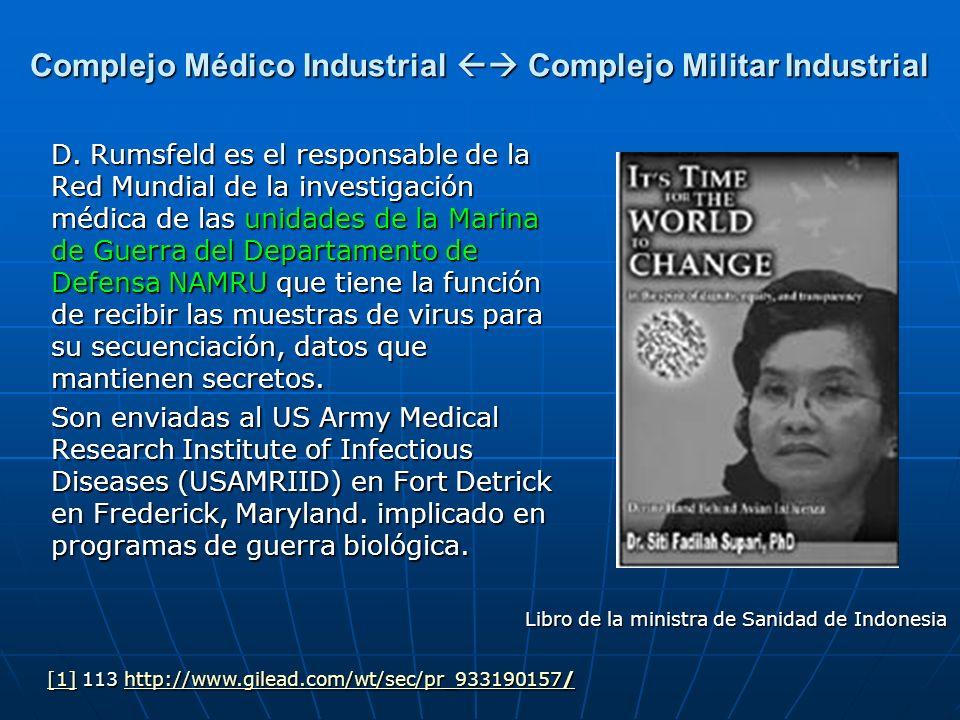 D. Rumsfeld es el responsable de la Red Mundial de la investigación médica de las unidades de la Marina de Guerra del Departamento de Defensa NAMRU qu