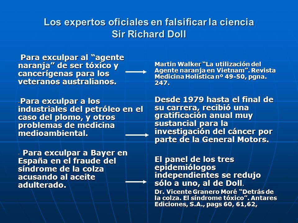 Los expertos oficiales en falsificar la ciencia Sir Richard Doll Para exculpar al agente naranja de ser tóxico y cancerígenas para los veteranos austr