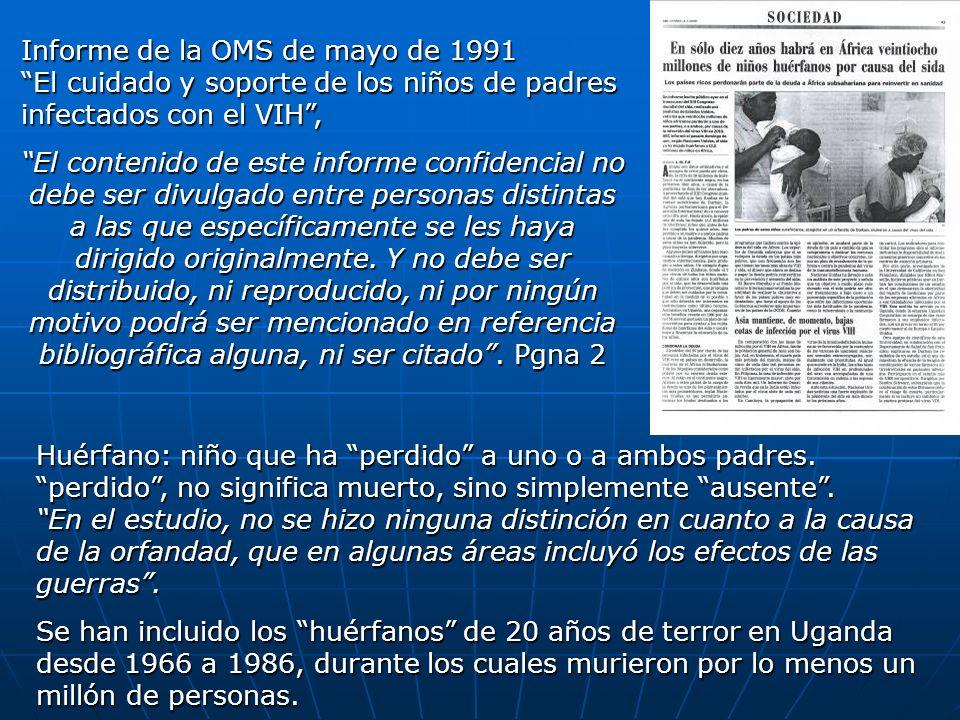 Informe de la OMS de mayo de 1991 El cuidado y soporte de los niños de padres infectados con el VIH, El contenido de este informe confidencial no debe