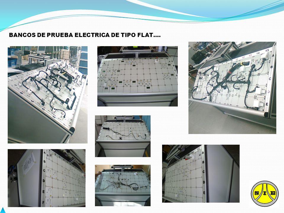 BANCOS DE PRUEBA ELECTRICA DE TIPO FLAT….