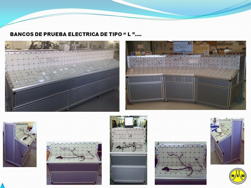 BANCOS DE PRUEBA ELECTRICA DE TIPO L ….