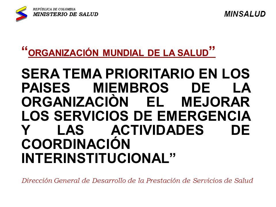 MARCO LEGAL EN SALUD Res.1802 de 1989 Crea los Comités Hospitalarios de Emergencias.