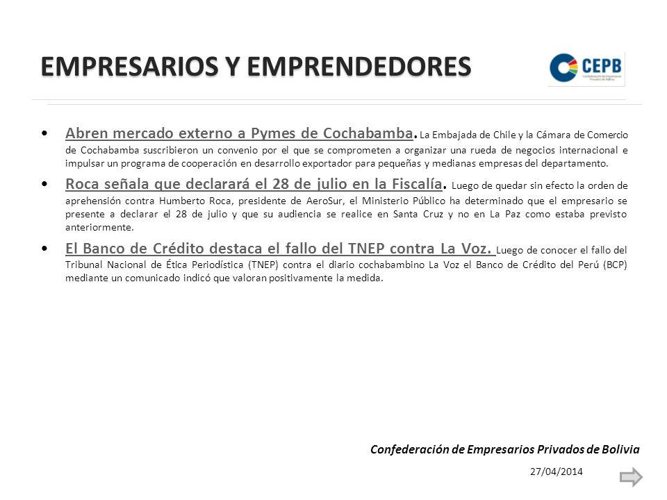 EMPRESARIOS Y EMPRENDEDORES Abren mercado externo a Pymes de Cochabamba. La Embajada de Chile y la Cámara de Comercio de Cochabamba suscribieron un co