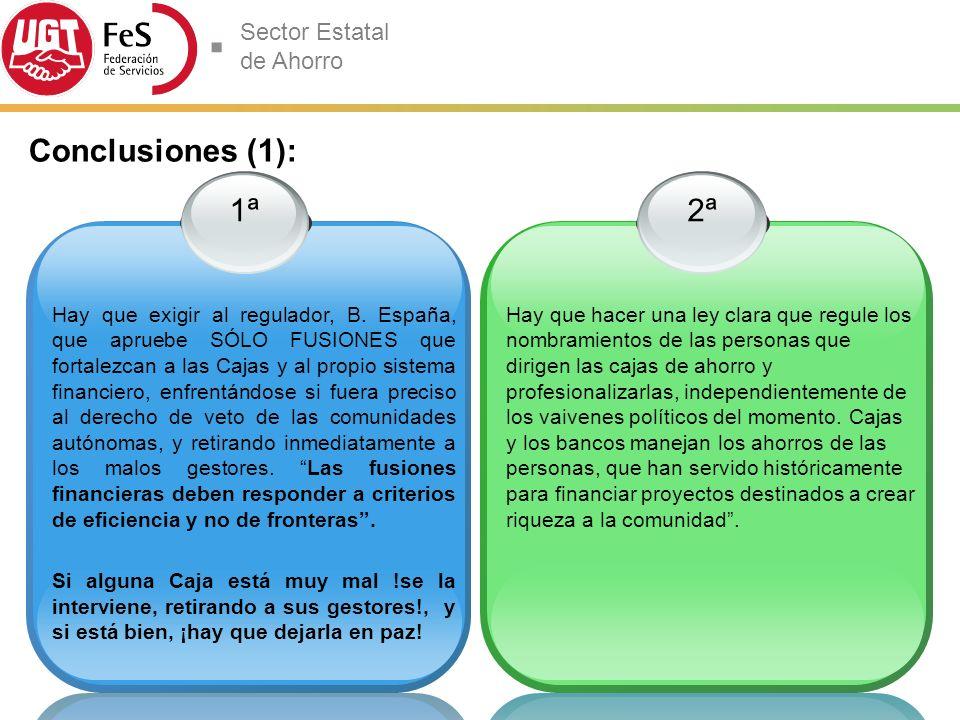 Sector Estatal de Ahorro 1ª Hay que exigir al regulador, B.