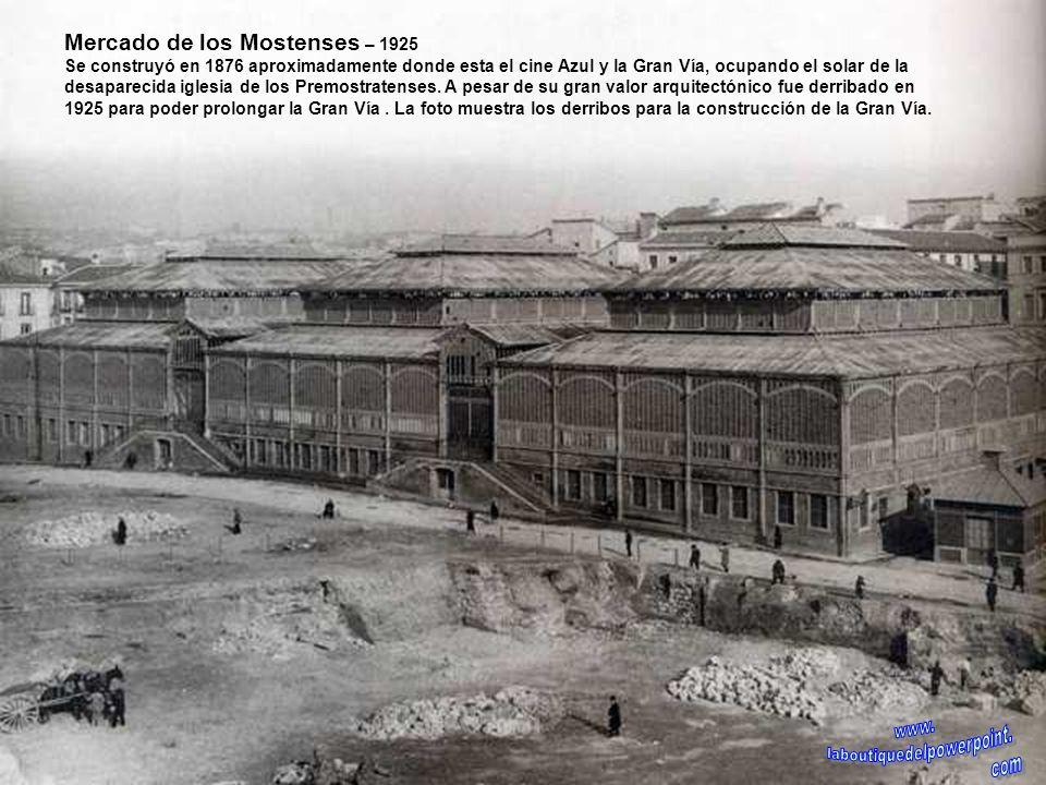Solar del edificio de Telefónica en la Gran Via – 1926 Construido en 1929. En su momento fue el edificio mas alto de Madrid y para su construcción se