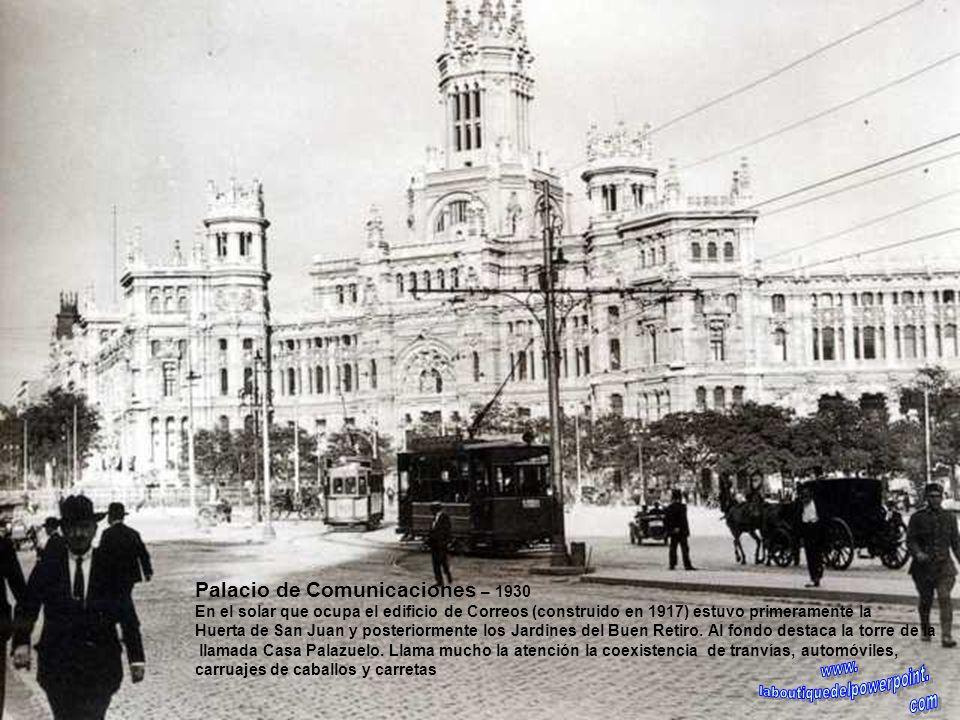 Mercado de los Mostenses – 1925 Se construyó en 1876 aproximadamente donde esta el cine Azul y la Gran Vía, ocupando el solar de la desaparecida igles