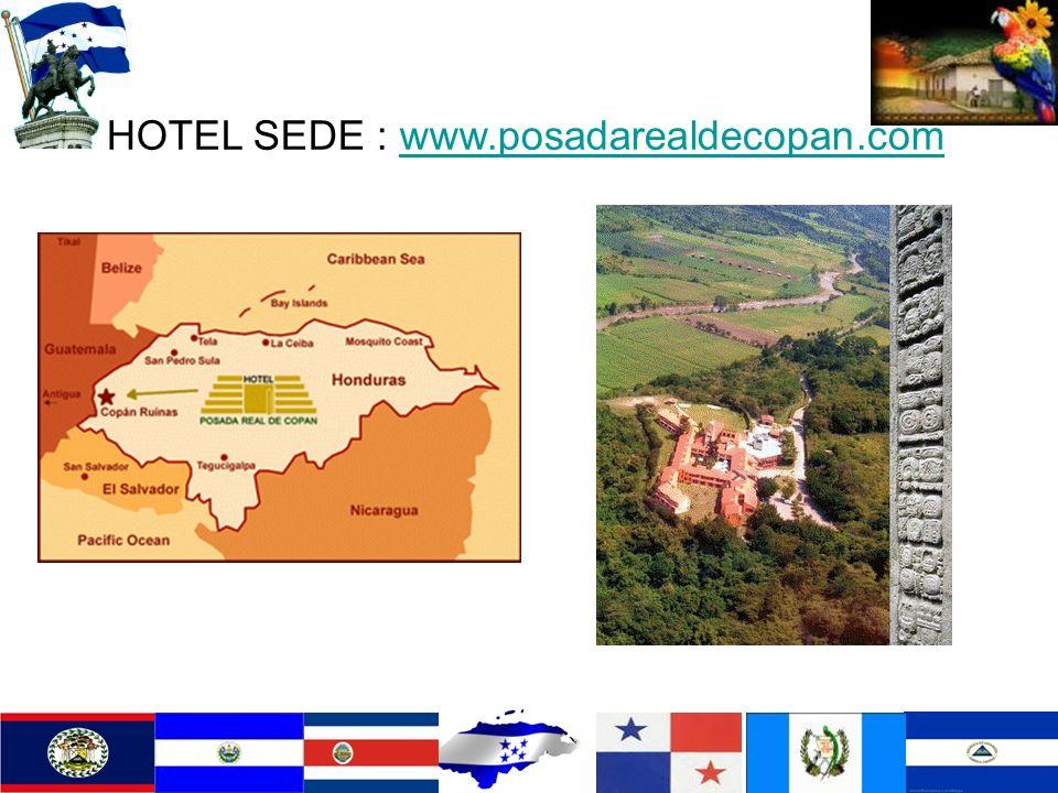 HOTEL SEDE : www.posadarealdecopan.comwww.posadarealdecopan.com