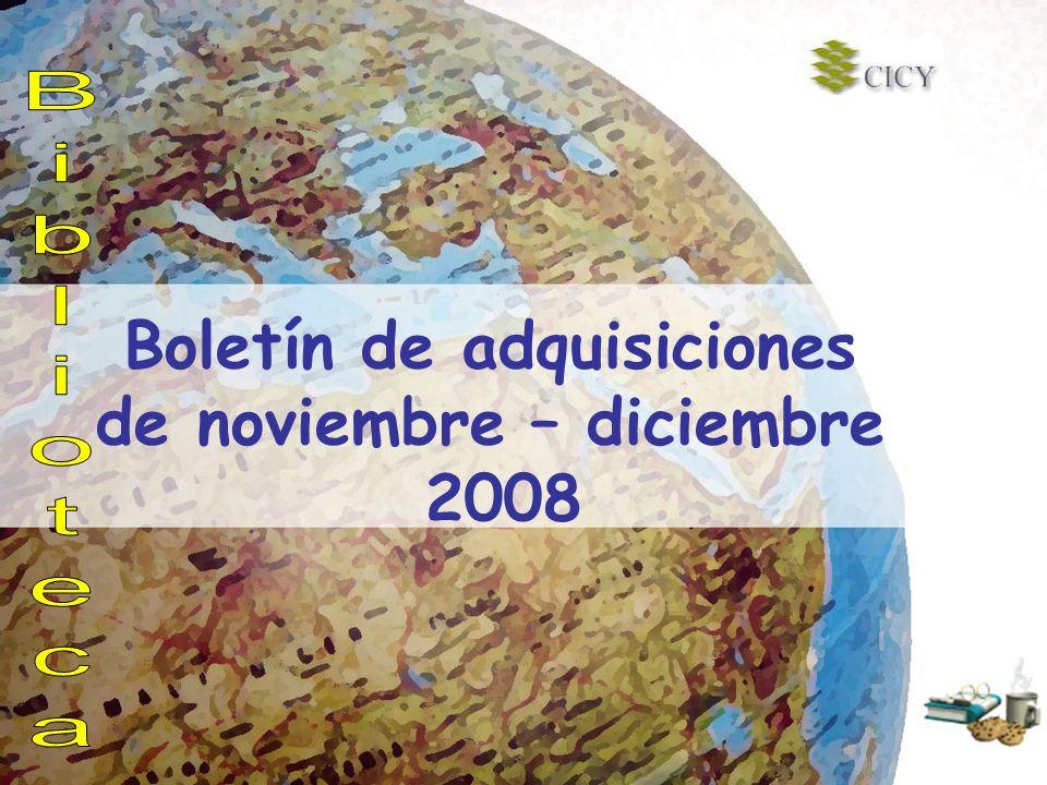 Boletín de adquisiciones de noviembre – diciembre 2008