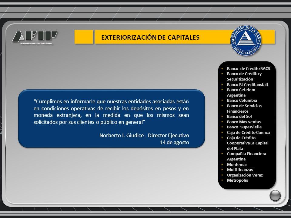 Cumplimos en informarle que nuestras entidades asociadas están en condiciones operativas de recibir los depósitos en pesos y en moneda extranjera, en la medida en que los mismos sean solicitados por sus clientes o público en general Norberto J.
