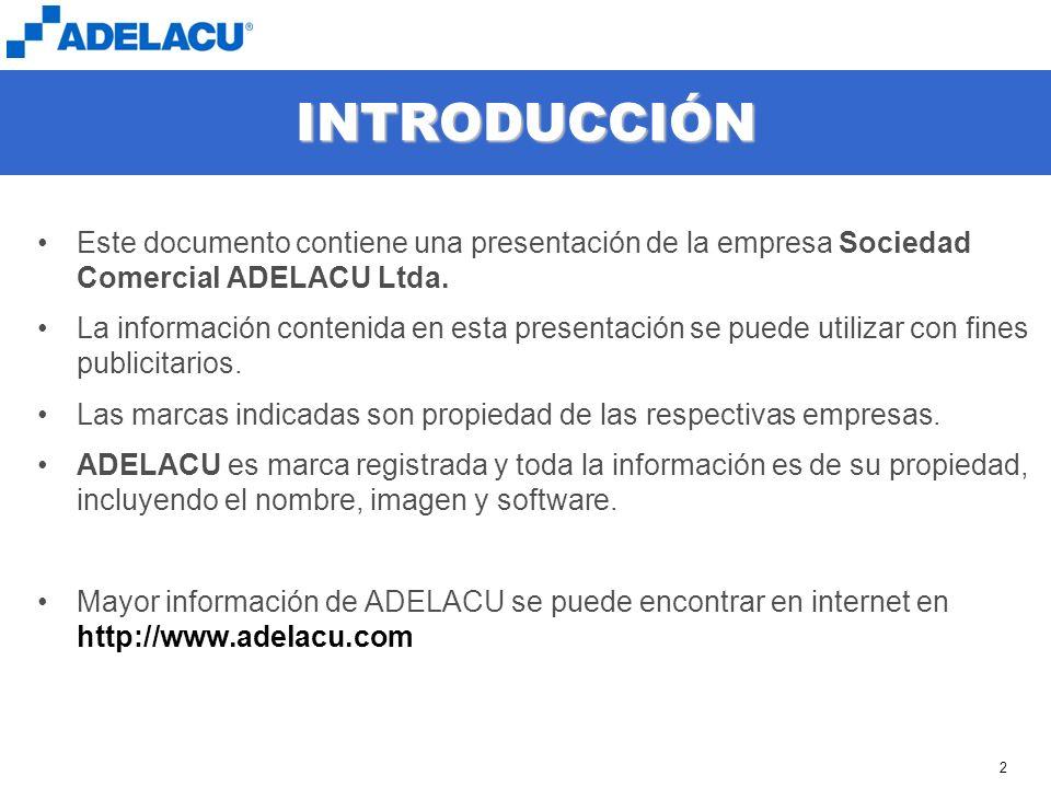 www.adelacu.com 2 INTRODUCCIÓN Este documento contiene una presentación de la empresa Sociedad Comercial ADELACU Ltda. La información contenida en est