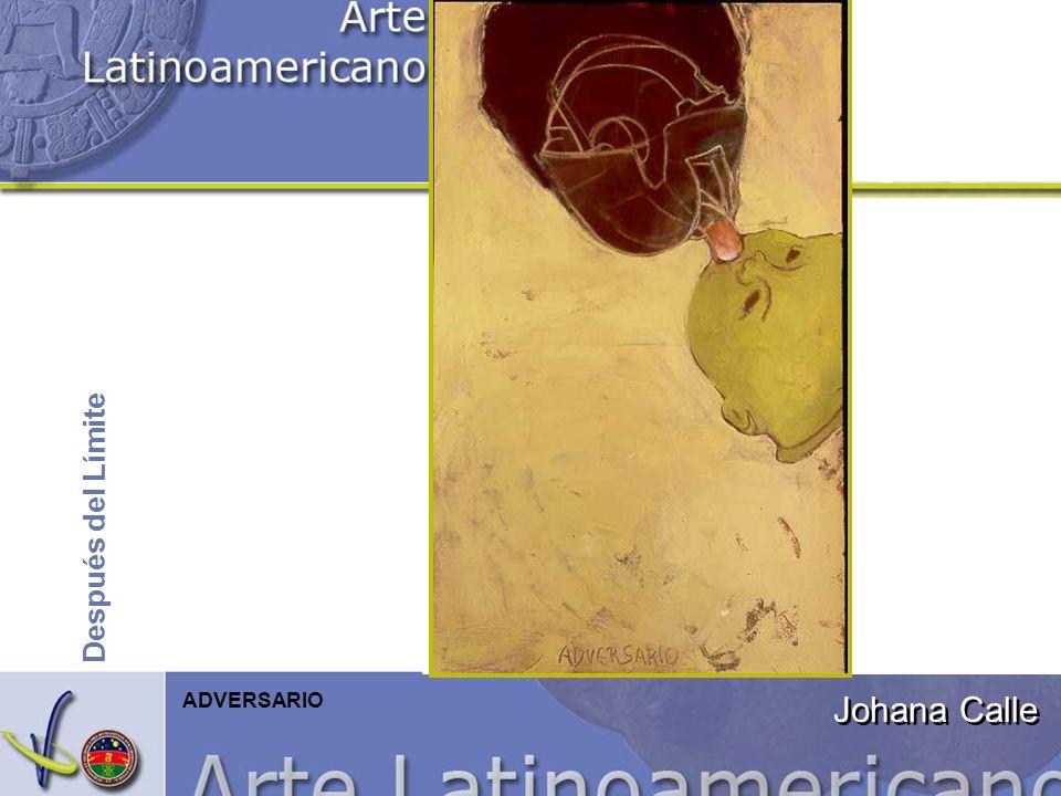 Después del Límite Johana Calle ADVERSARIO