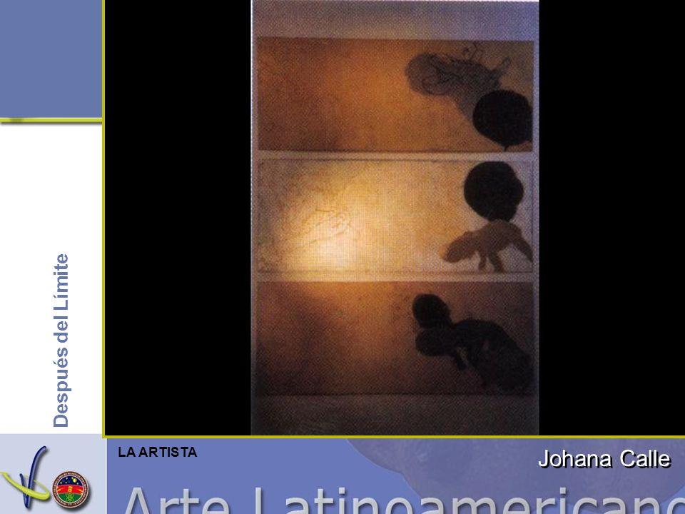 Después del Límite Johana Calle LA ARTISTA