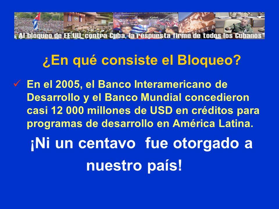 En el 2005, el Banco Interamericano de Desarrollo y el Banco Mundial concedieron casi 12 000 millones de USD en créditos para programas de desarrollo en América Latina.