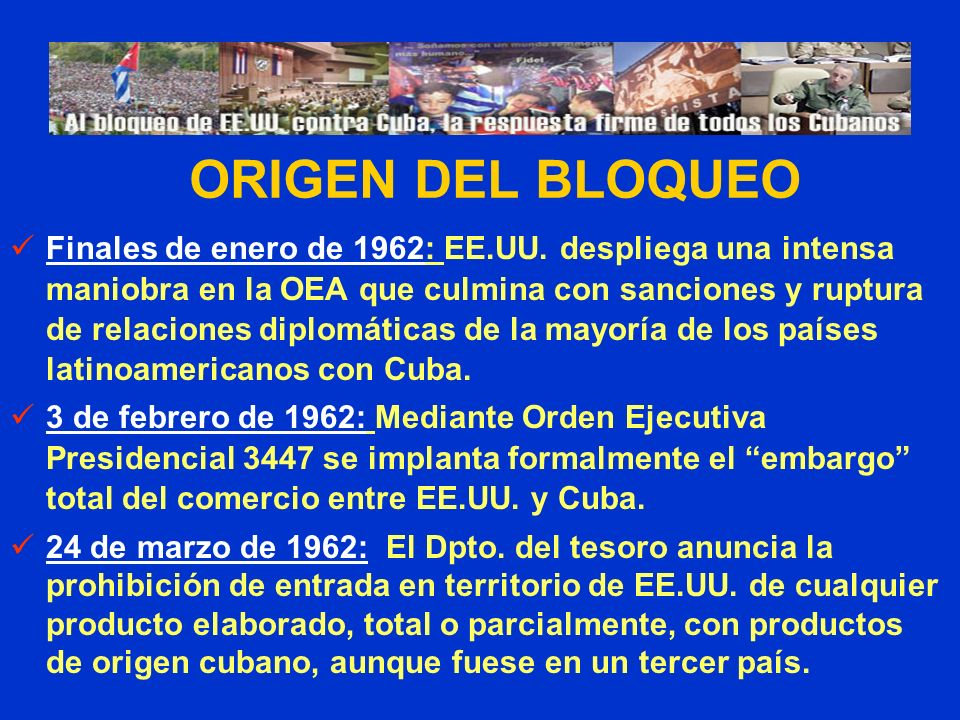Finales de enero de 1962: EE.UU. despliega una intensa maniobra en la OEA que culmina con sanciones y ruptura de relaciones diplomáticas de la mayoría