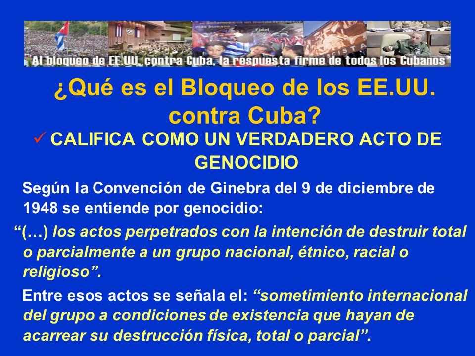 CALIFICA COMO UN VERDADERO ACTO DE GENOCIDIO Según la Convención de Ginebra del 9 de diciembre de 1948 se entiende por genocidio: (…) los actos perpetrados con la intención de destruir total o parcialmente a un grupo nacional, étnico, racial o religioso.