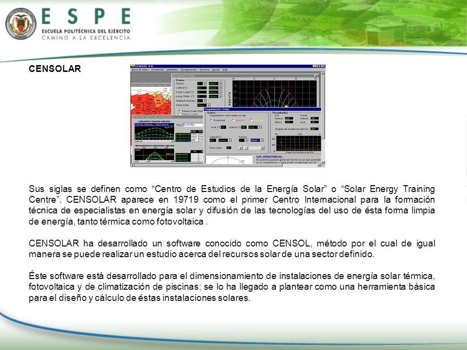 CENSOLAR Sus siglas se definen como Centro de Estudios de la Energía Solar o Solar Energy Training Centre. CENSOLAR aparece en 19719 como el primer Ce