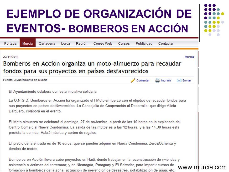 EJEMPLO DE ORGANIZACIÓN DE EVENTOS - BOMBEROS EN ACCIÓN www.murcia.com